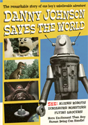 Danny Johnson Saves The World DVD