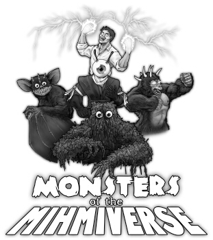 The Monsters of the Mihmiverse!
