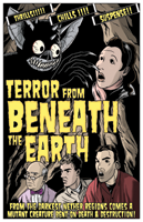 Terror from Beneath the Earth